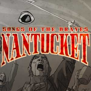 Nantucket Songs of the Braves Key kaufen Preisvergleich