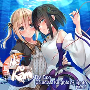 Ne no Kami The Two Princess Knights of Kyoto Part 2