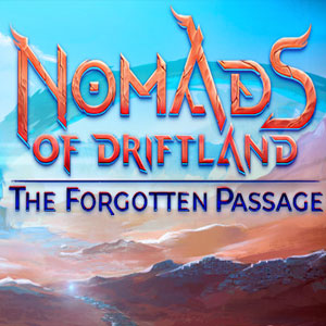 Nomads of Driftland The Forgotten Passage