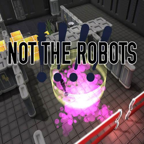 Not The Robots Key Kaufen Preisvergleich