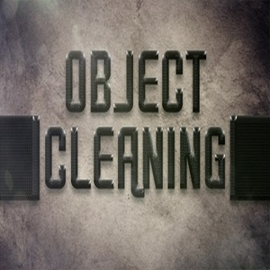 Object Cleaning