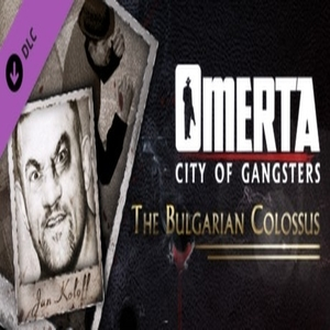 Omerta City of Gangsters The Bulgarian Colossus DLC