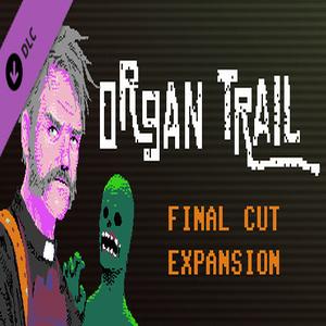 Organ Trail Final Cut Expansion