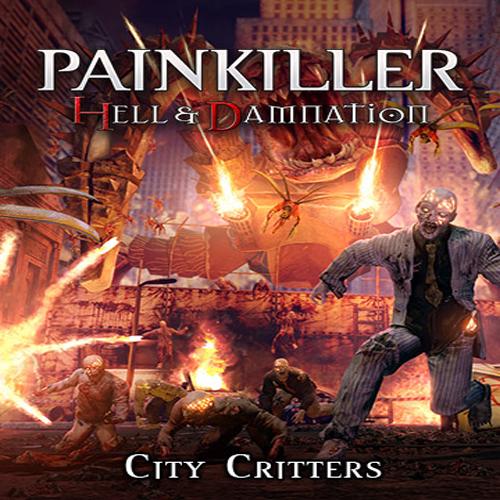 Painkiller Hell & Damnation City Critters Key Kaufen Preisvergleich