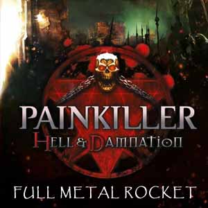 Painkiller Hell & Damnation Full Metal Rocket