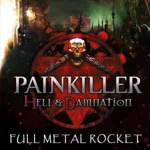 Painkiller Hell & Damnation Full Metal Rocket Key Kaufen Preisvergleich