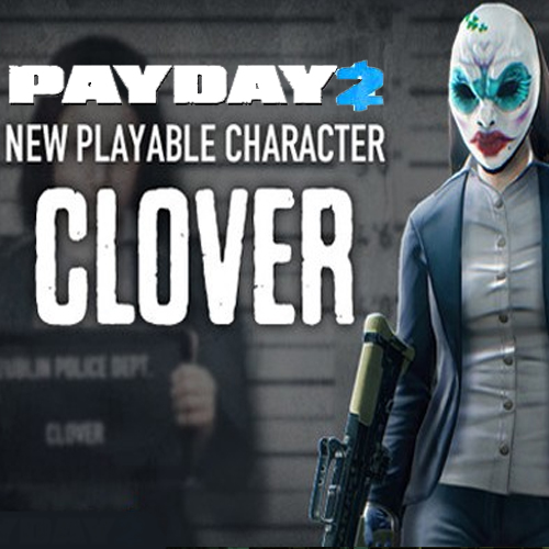 PAYDAY 2 Clover Character Pack Key Kaufen Preisvergleich