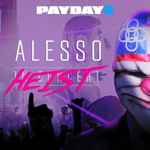 PAYDAY 2 The Alesso Heist