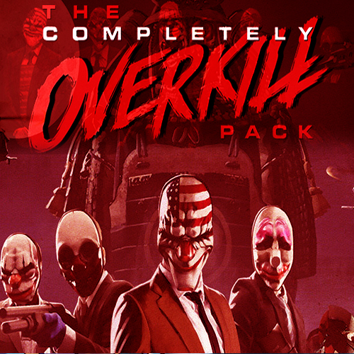PAYDAY 2 The Completely OVERKILL Pack Key Kaufen Preisvergleich