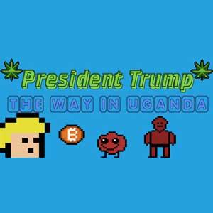 President Trump The Way In Uganda
