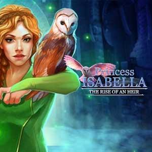 Princess Isabella Rise of an Heir