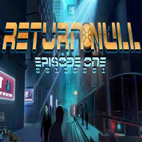 Return NULL Episode 1 Key Kaufen Preisvergleich