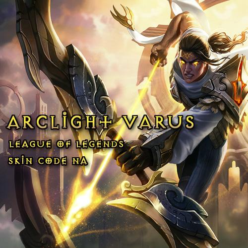 Riot Arclight Varus League Of Legends Skin NA Gamecard Code Kaufen Preisvergleich