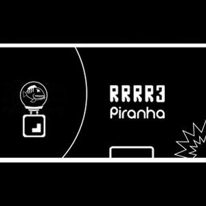 RRRR3 Piranha