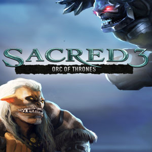 Sacred 3 Orc of Thrones Key Kaufen Preisvergleich