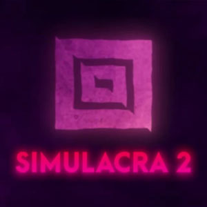 SIMULACRA 2