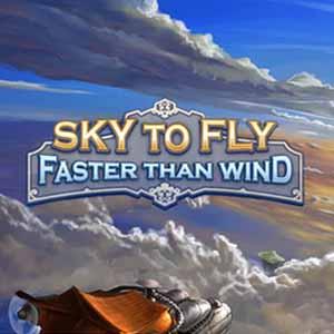 Sky To Fly Faster Than Wind Key Kaufen Preisvergleich