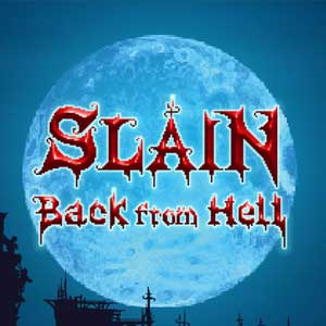 Slain Back From Hell