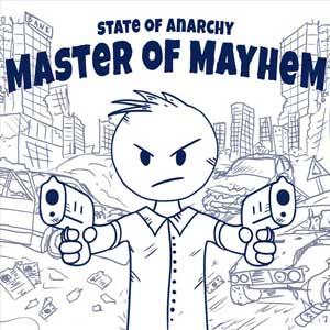 State of Anarchy Master of Mayhem