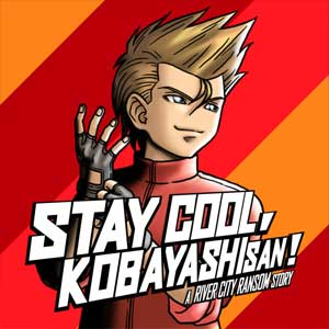 STAY COOL KOBAYASHI-SAN A RIVER CITY RANSOM STORY