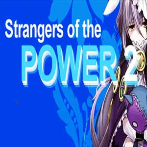 Strangers of the Power 2