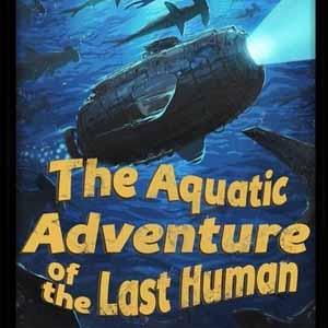 The Aquatic Adventure of the Last Human Key Kaufen Preisvergleich