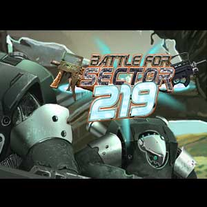 The Battle for Sector 219