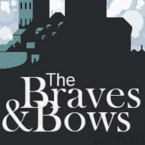 The Braves & Bows
