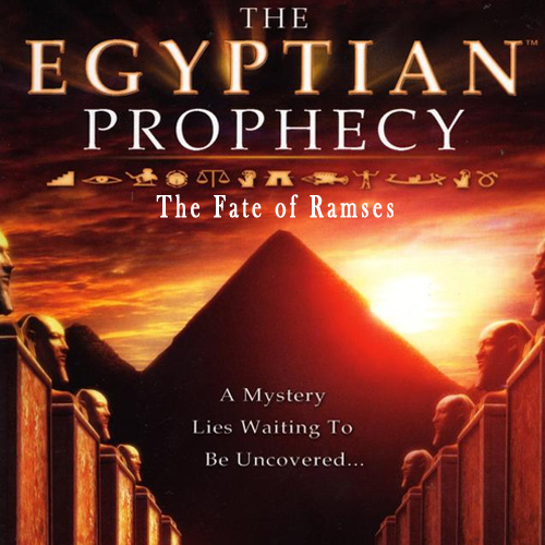 The Egyptian Prophecy The Fate of Ramses