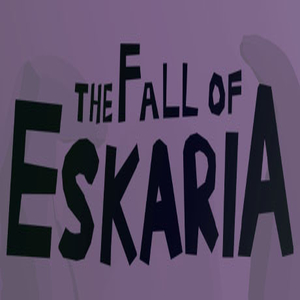 The Fall of Eskaria