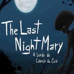 The Last NightMary A Lenda do Cabeça de Cuia Key Kaufen Preisvergleich