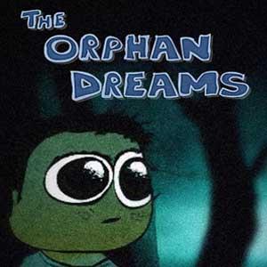The Orphan Dreams