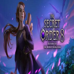 The Secret Order 8 Return to the Buried Kingdom
