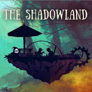The Shadowland