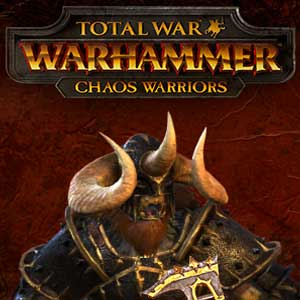 Total War WARHAMMER Chaos Warriors Race Pack
