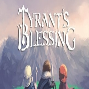 Tyrant's Blessing