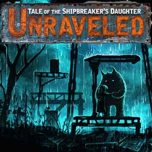 Unraveled Tale of the Shipbreakers Daughter Key Kaufen Preisvergleich