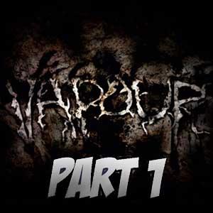 Vapour Part 1 Key Kaufen Preisvergleich
