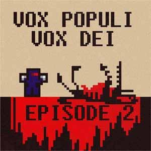 Vox Populi Vox Dei 2 Key Kaufen Preisvergleich