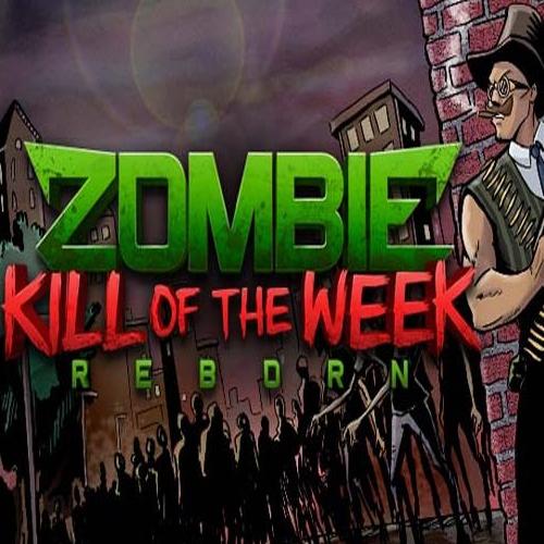 Zombie Kill of the Week Reborn Key Kaufen Preisvergleich