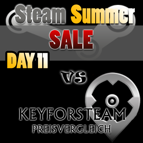 Steam Summer Sale vs Keyforsteam Preisvergleich Day 11