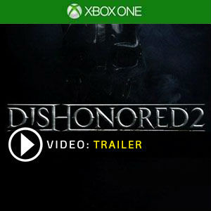 Dishonored 2 Xbox One Digital Download und Box Edition