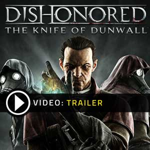 Dishonored DLC The Knife of Dunwall Key kaufen - Preisvergleich