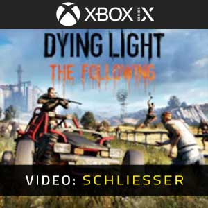 Dying Light The Following Xbox Series Video Trailer