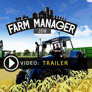Farm Manager 2018 Trailer-Video