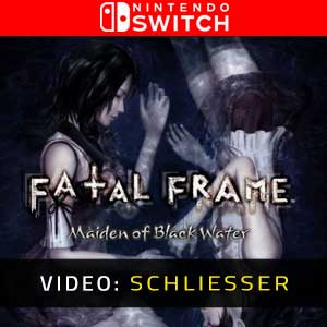 FATAL FRAME Maiden of Black Water Nintendo Switch Video Trailer