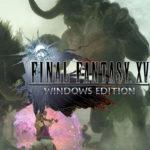 Final Fantasy 15 Multiplayer-Erweiterung 'Comrades' neues Update mit Windows Edition