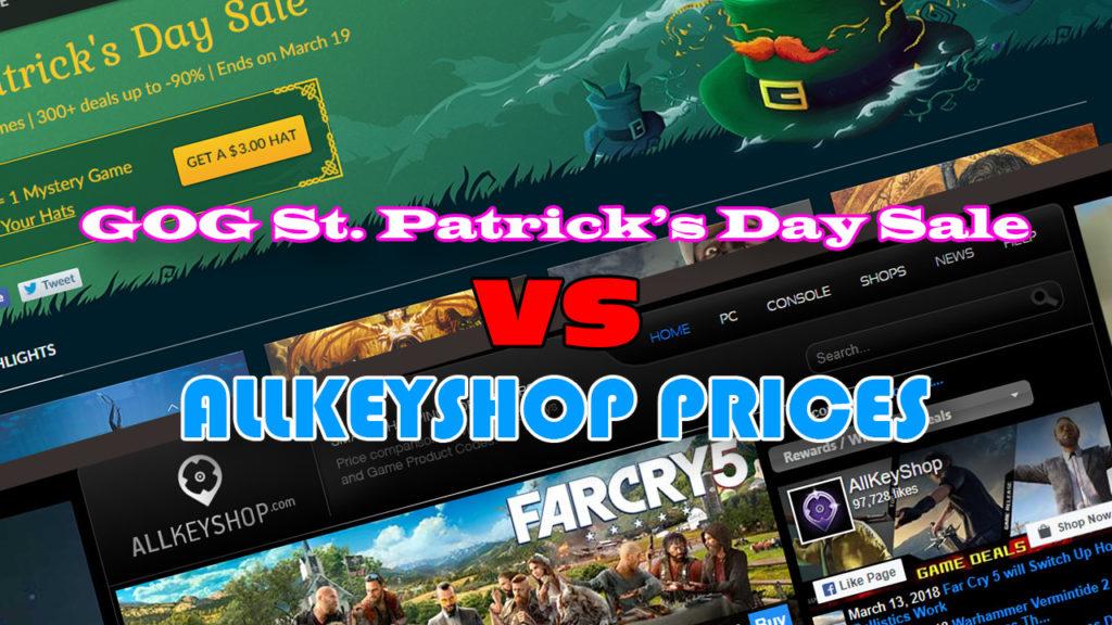 GOG St. Patrick's Day Sale VS Keyforsteam-Shop Preise