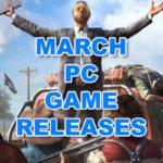 März 2018 PC Spiele Release