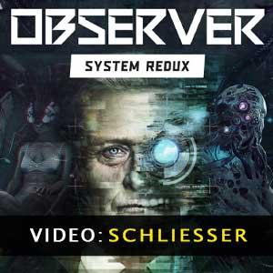 Observer System Redux Video-Trailer